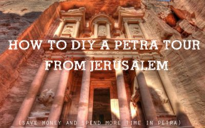 How to DIY a Trip to Petra from Jerusalem